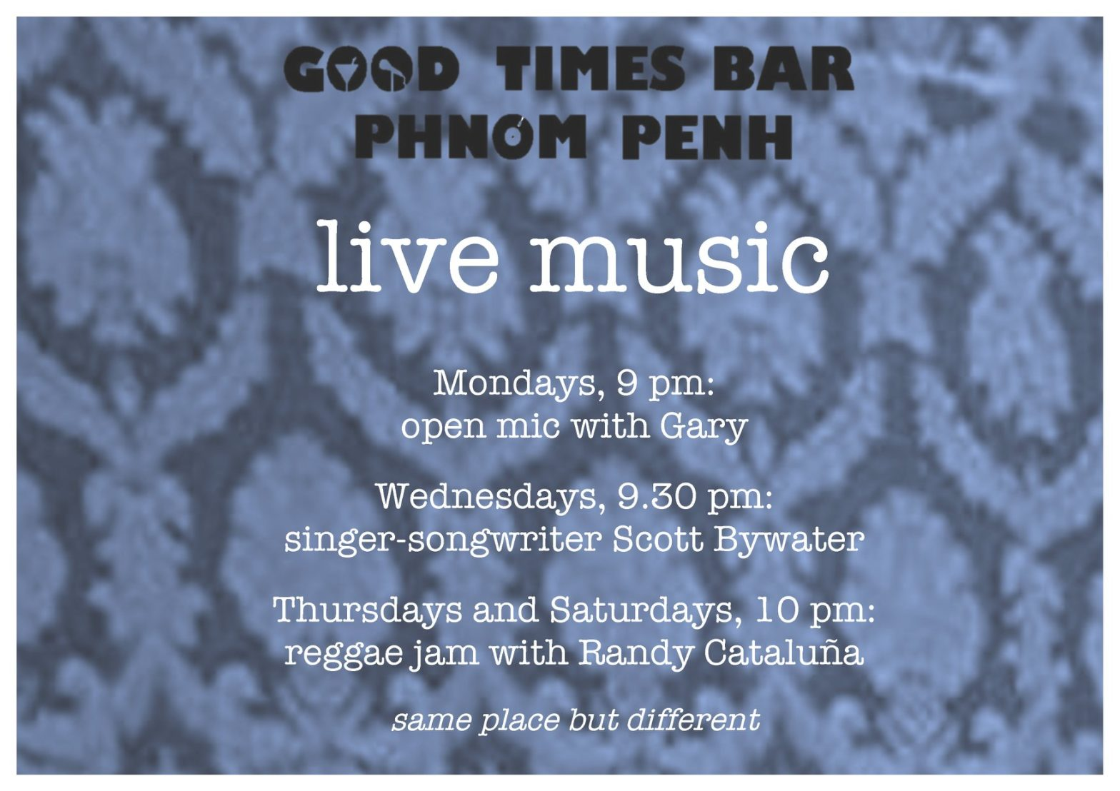 Open Mic at Good Times Bar Phnom Penh