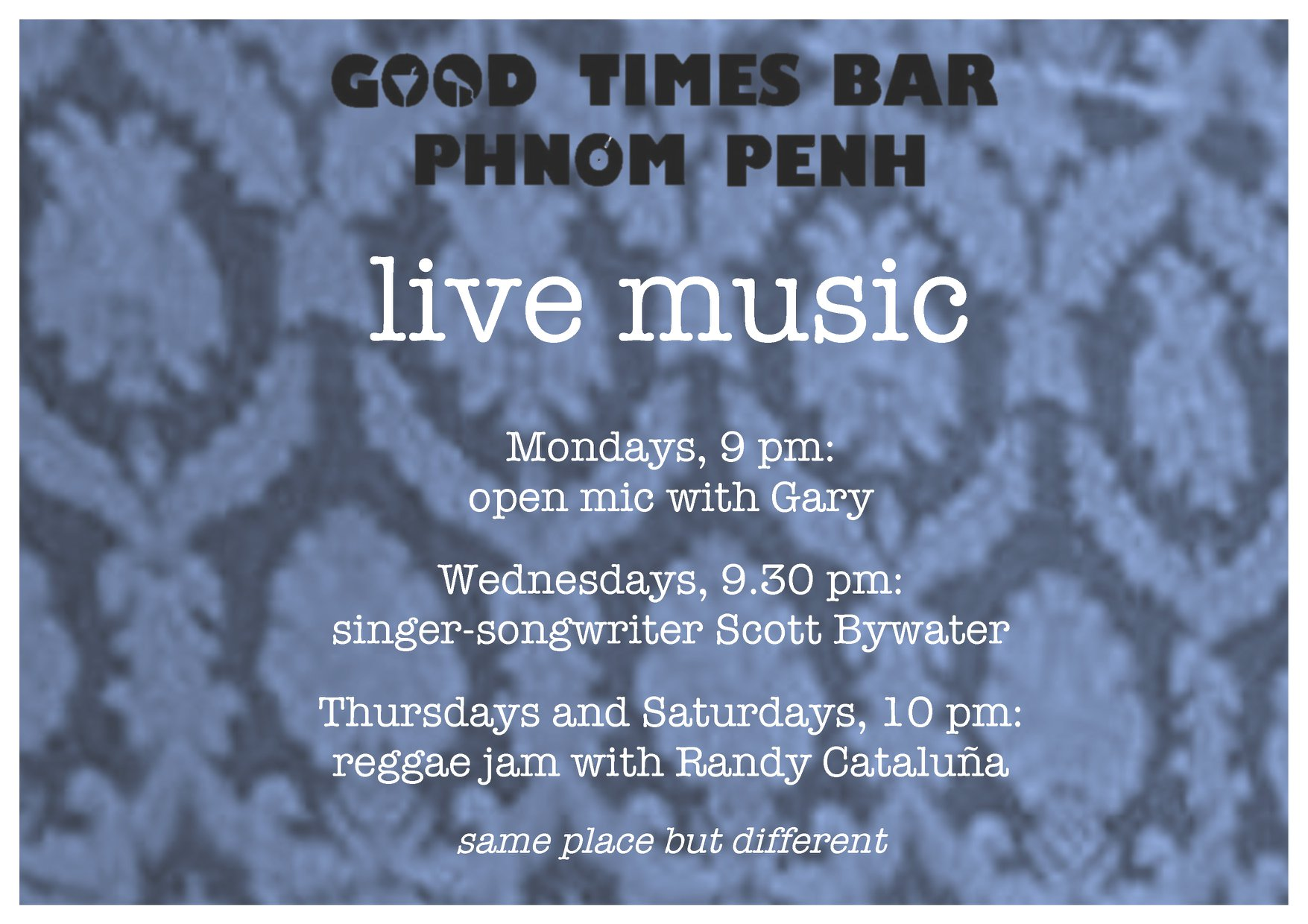 Open Mic at Good Times Bar Phnom Penh