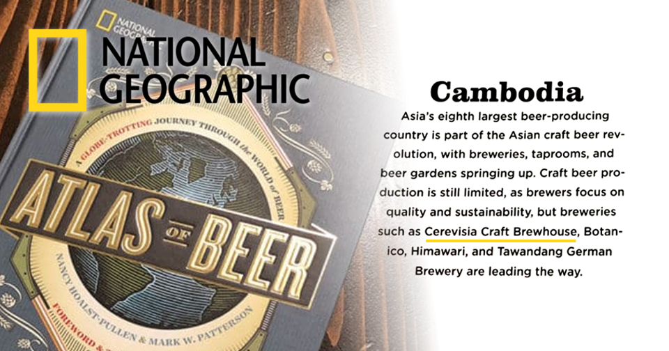 Cerevisia Cambodian Craft Beer Brewery Featured in National Geographic's Atlas of Beer