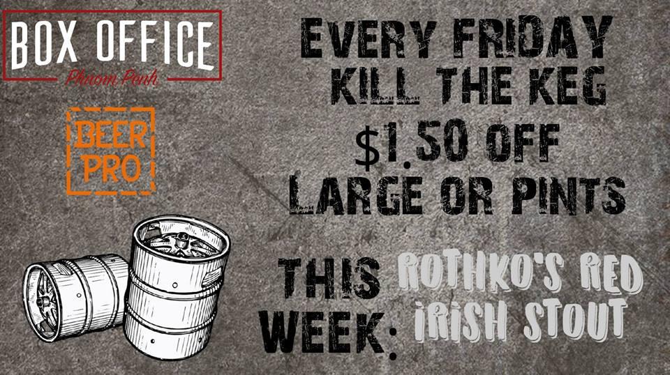 Kill the Keg Friday at The Box Office