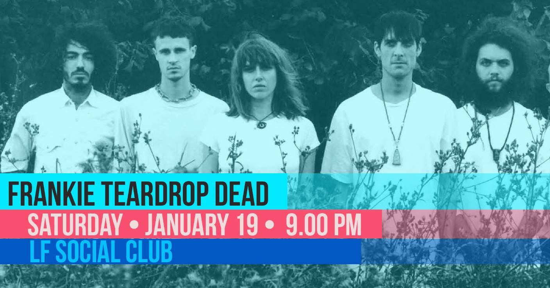 Frankie Teardrop Dead LF Social Club